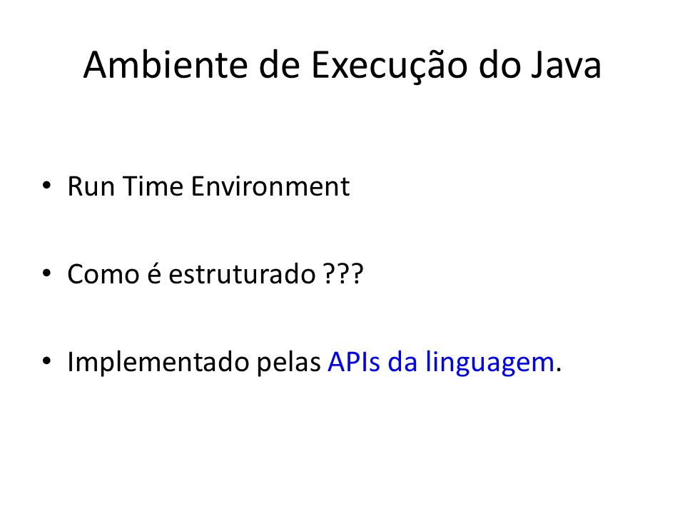Ambiente de Execução do Java