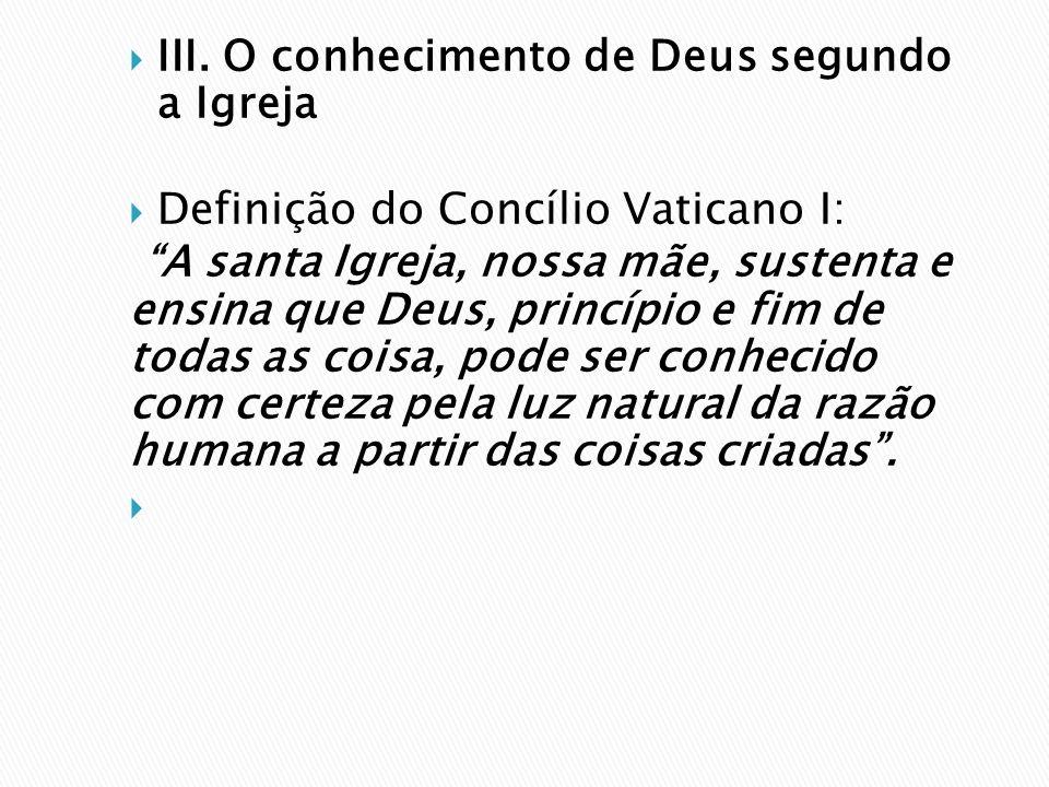 III. O conhecimento de Deus segundo a Igreja