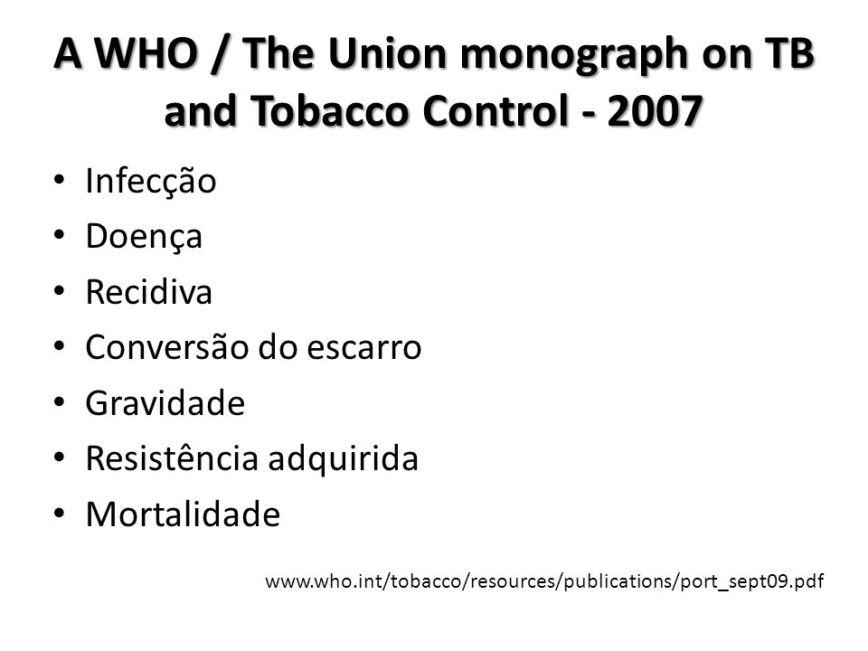 A WHO / The Union monograph on TB and Tobacco Control - 2007