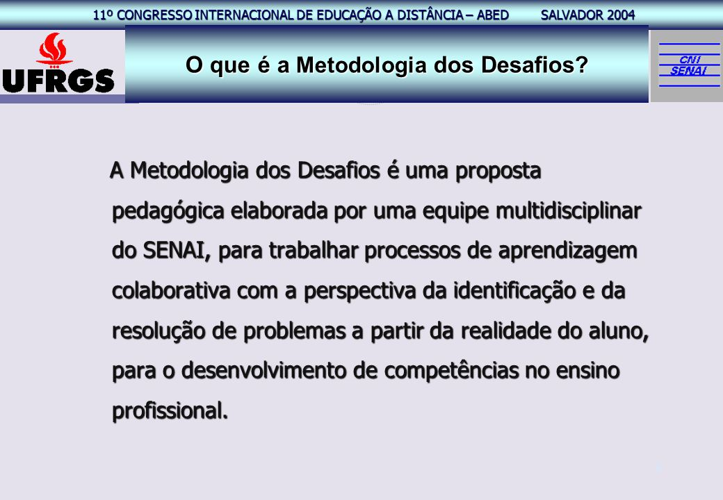 O que é a Metodologia dos Desafios
