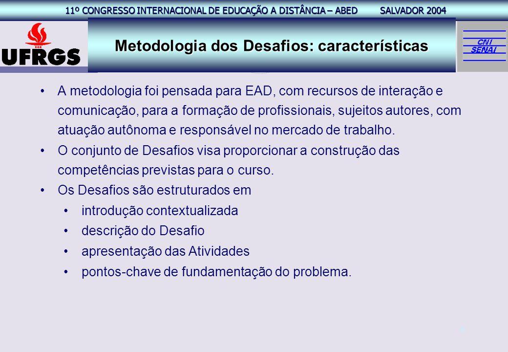 Metodologia dos Desafios: características