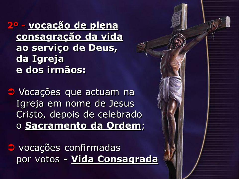  vocações confirmadas por votos - Vida Consagrada