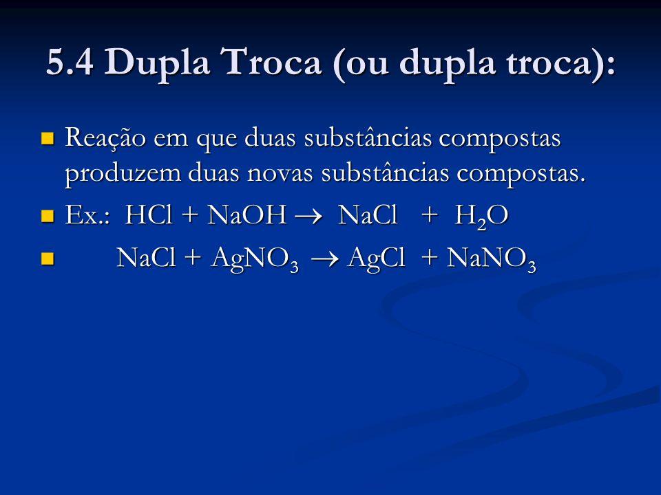 5.4 Dupla Troca (ou dupla troca):