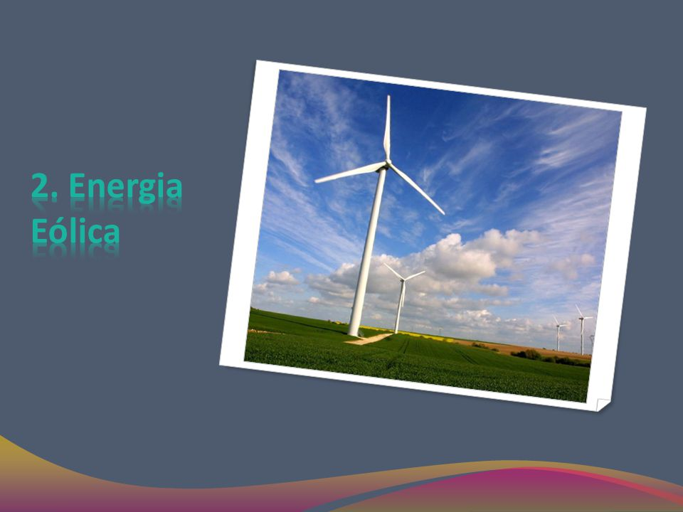 2. Energia Eólica
