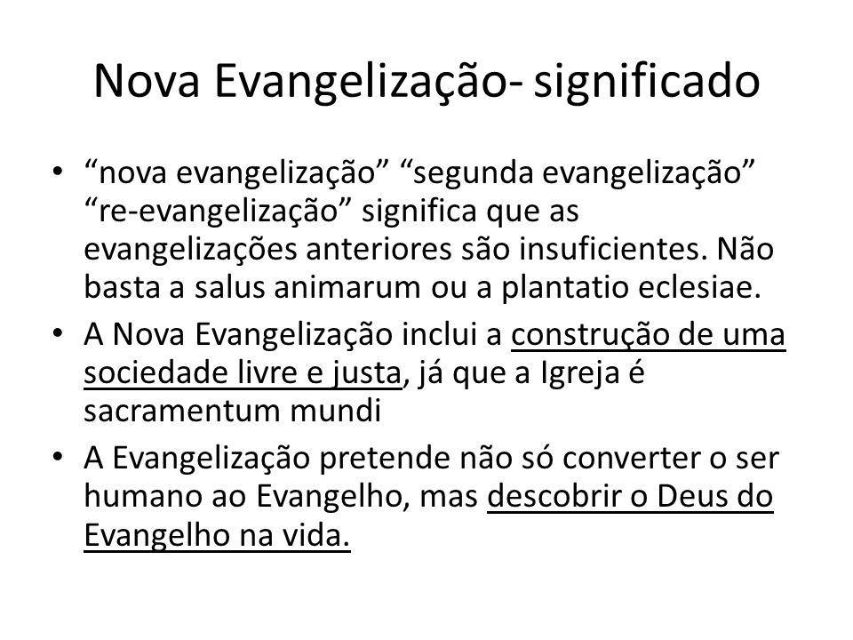 Nova Evangelização- significado