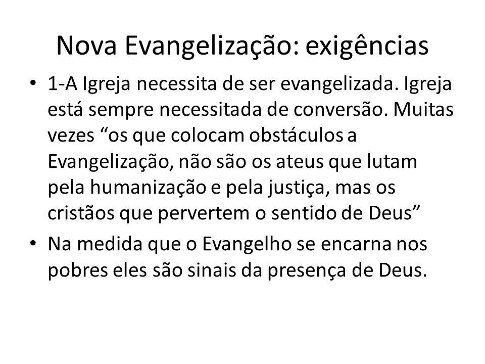 Nova Evangelização: exigências