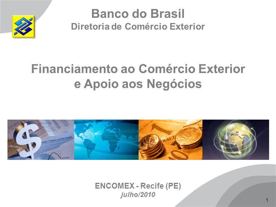 Diretoria de Comércio Exterior Financiamento ao Comércio Exterior