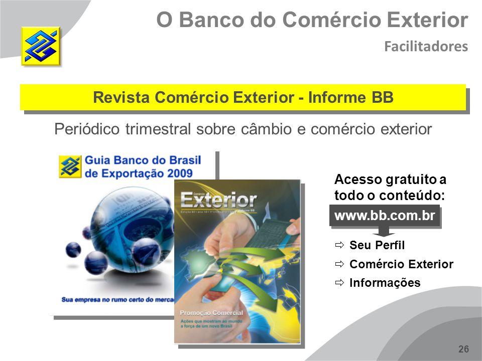 Revista Comércio Exterior - Informe BB