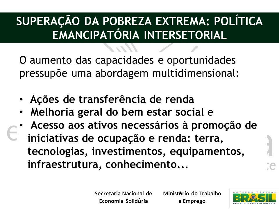 SUPERAÇÃO DA POBREZA EXTREMA: POLÍTICA EMANCIPATÓRIA INTERSETORIAL