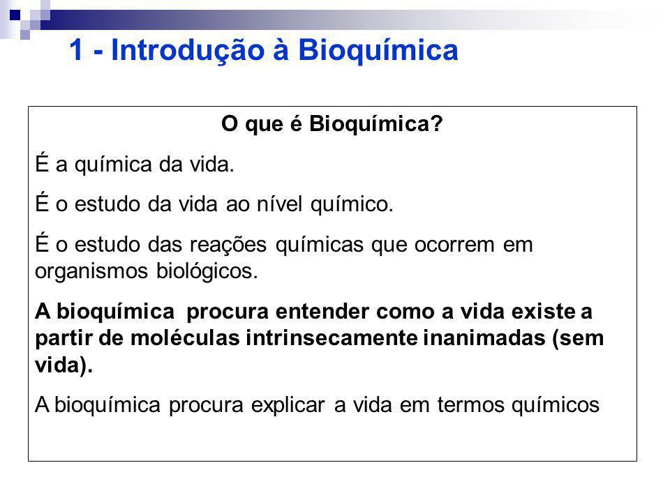 1 - Introdução à Bioquímica