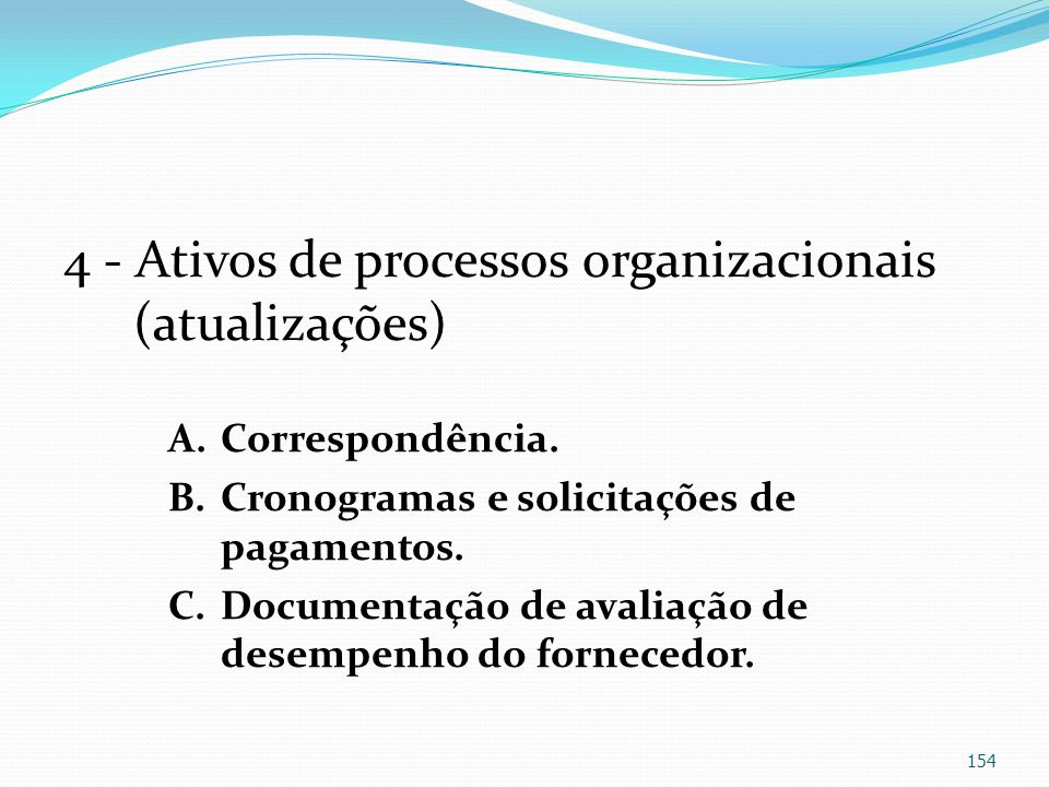 4 - Ativos de processos organizacionais (atualizações)