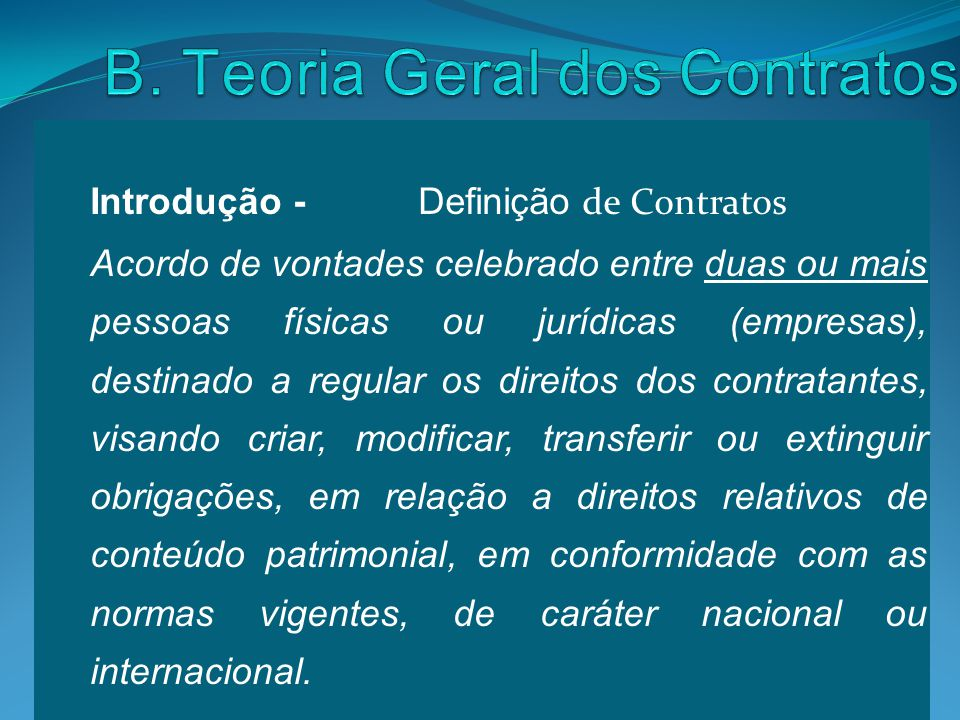 B. Teoria Geral dos Contratos