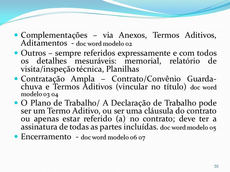 Complementações – via Anexos, Termos Aditivos, Aditamentos - doc word modelo 02