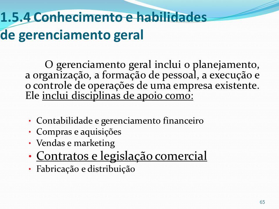 1.5.4 Conhecimento e habilidades de gerenciamento geral