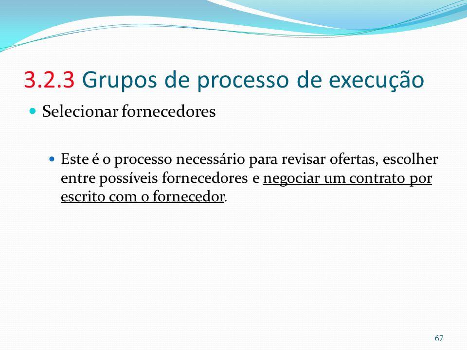 3.2.3 Grupos de processo de execução