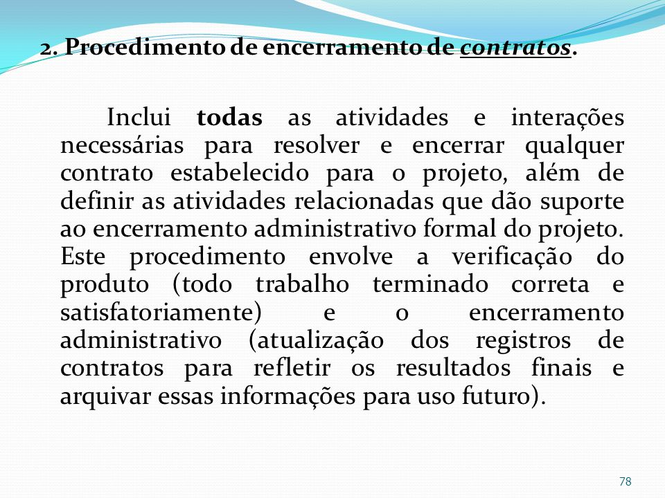 2. Procedimento de encerramento de contratos.