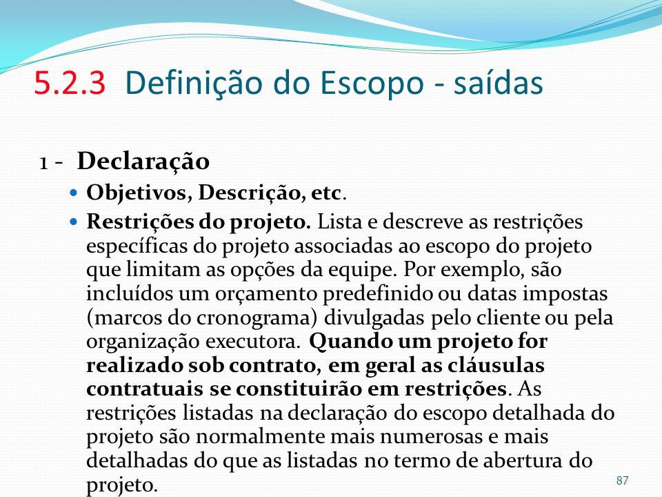 5.2.3 Definição do Escopo - saídas