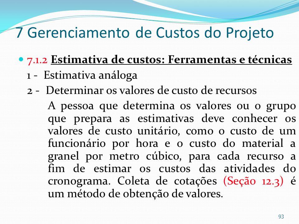 7 Gerenciamento de Custos do Projeto
