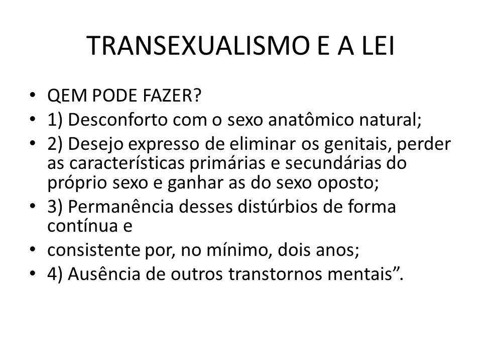 TRANSEXUALISMO E A LEI QEM PODE FAZER