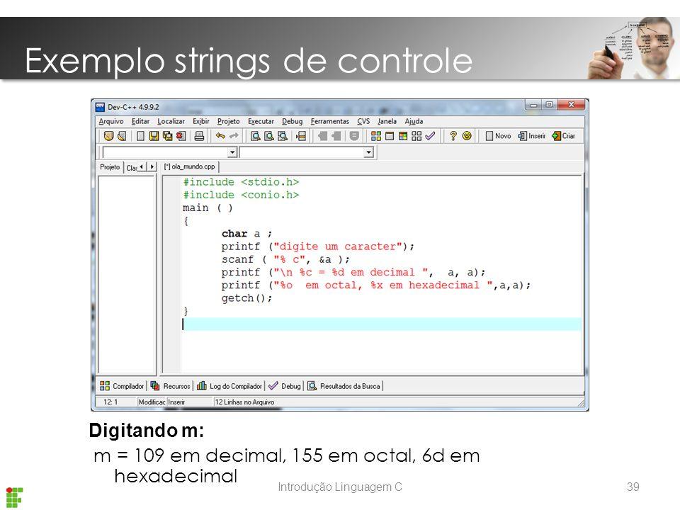 Exemplo strings de controle