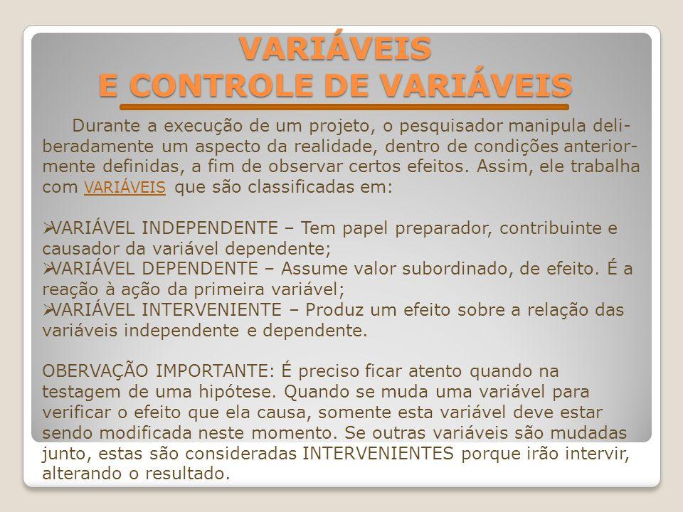 VARIÁVEIS E CONTROLE DE VARIÁVEIS