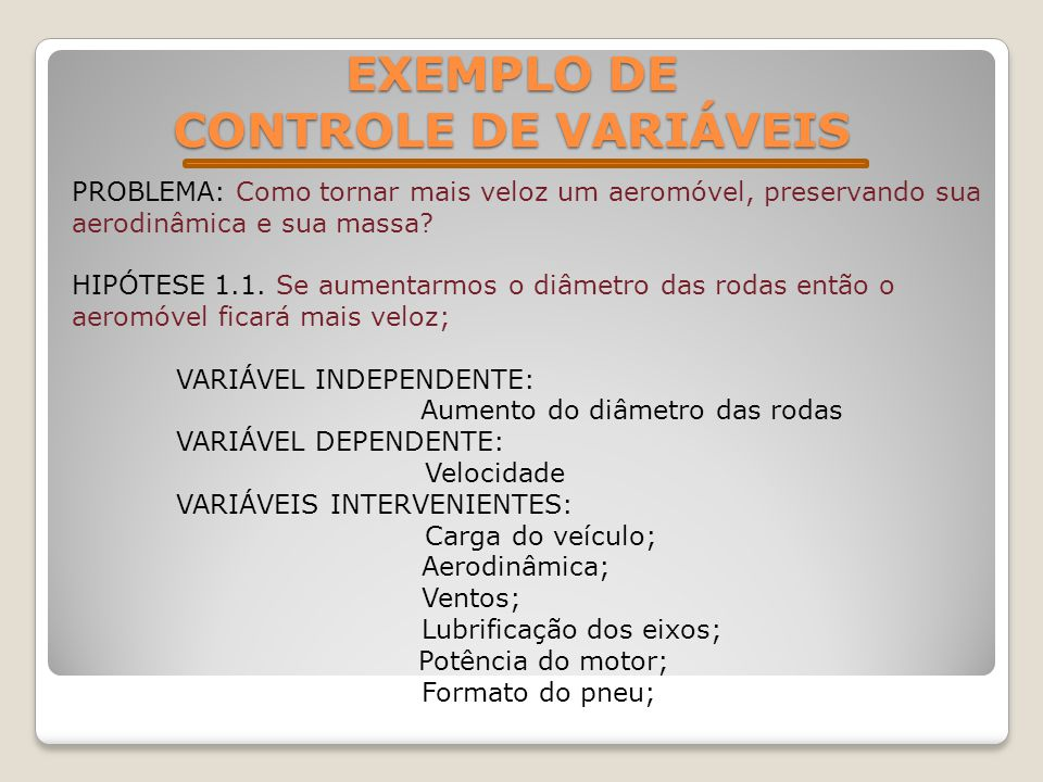 EXEMPLO DE CONTROLE DE VARIÁVEIS