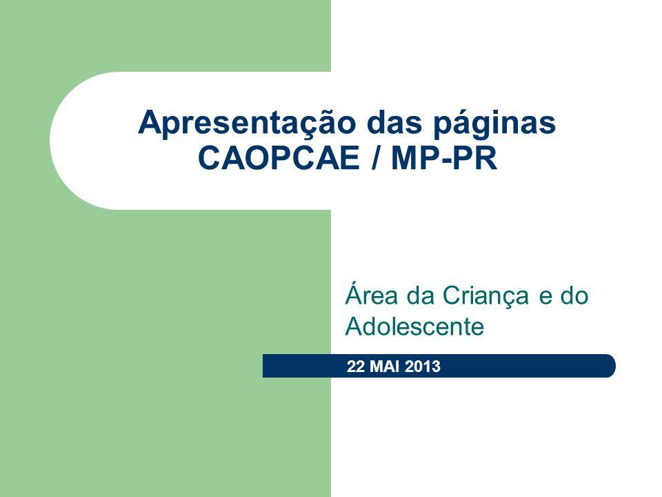 Apresentação das páginas CAOPCAE / MP-PR