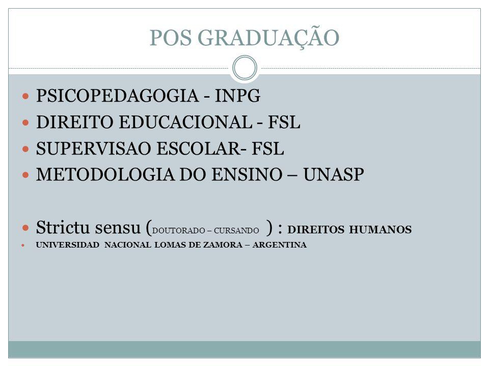 POS GRADUAÇÃO PSICOPEDAGOGIA - INPG DIREITO EDUCACIONAL - FSL