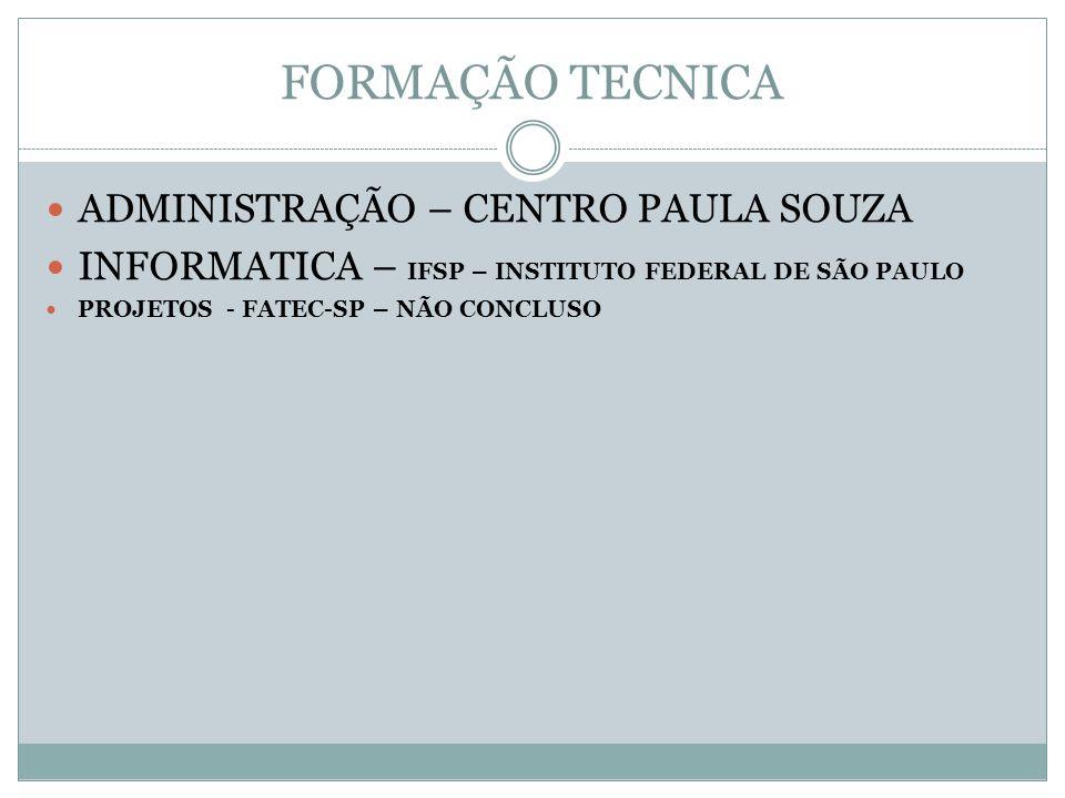 FORMAÇÃO TECNICA ADMINISTRAÇÃO – CENTRO PAULA SOUZA