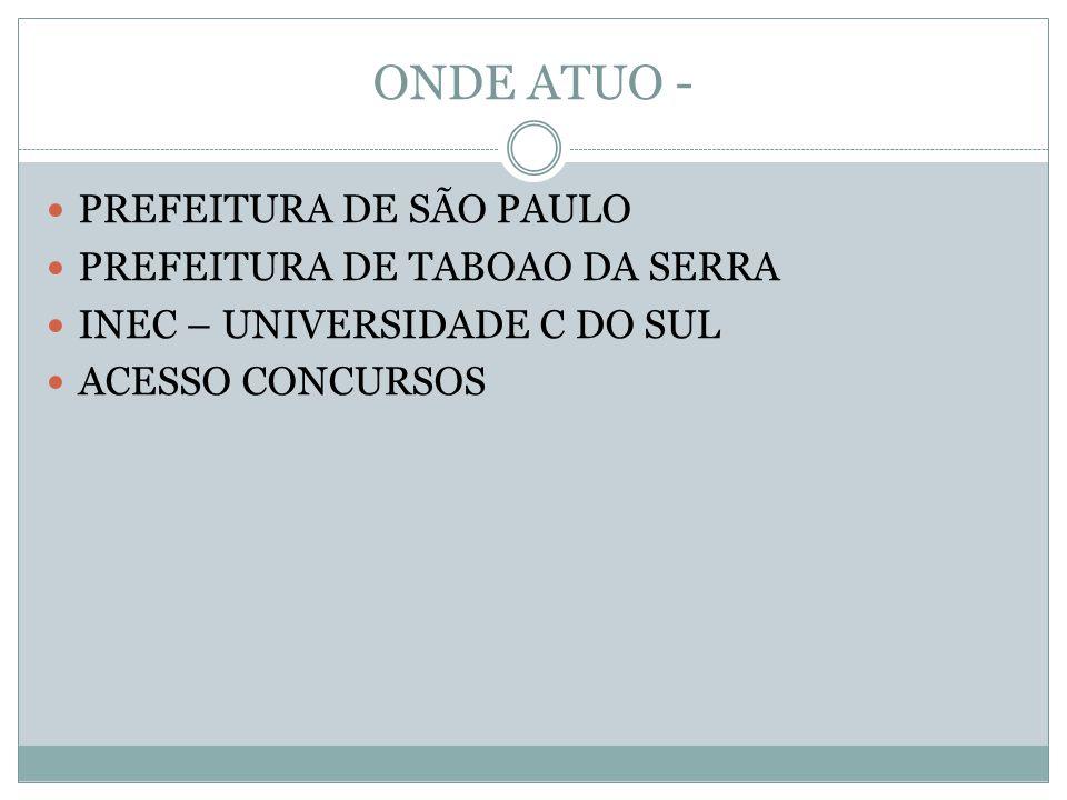 ONDE ATUO - PREFEITURA DE SÃO PAULO PREFEITURA DE TABOAO DA SERRA