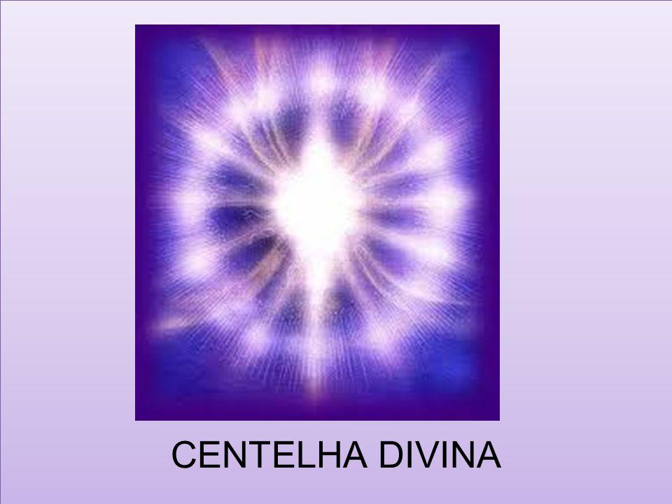 CENTELHA DIVINA