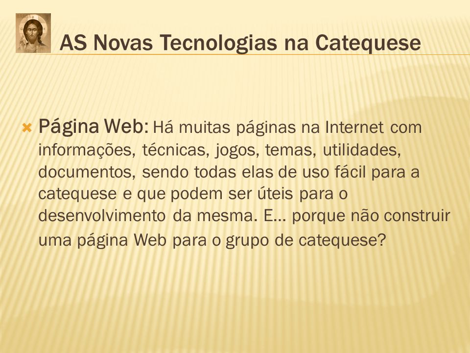 AS Novas Tecnologias na Catequese