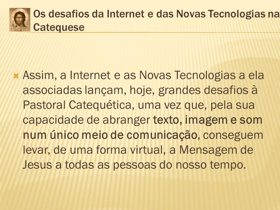 Os desafios da Internet e das Novas Tecnologias na Catequese