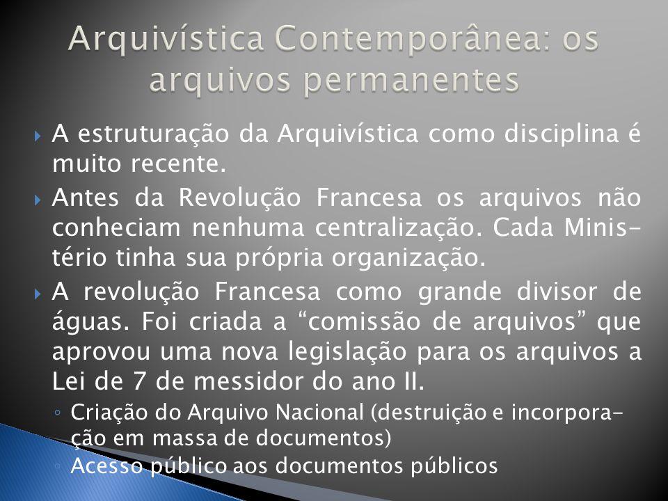 Arquivística Contemporânea: os arquivos permanentes
