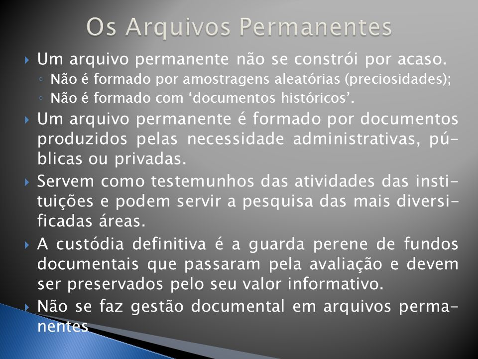 Os Arquivos Permanentes