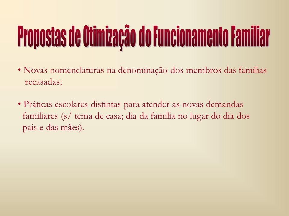 Propostas de Otimização do Funcionamento Familiar
