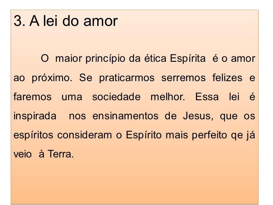 3. A lei do amor