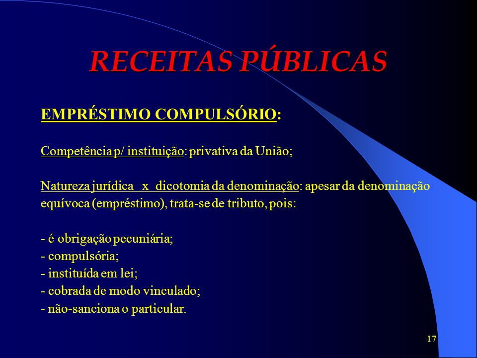 RECEITAS PÚBLICAS EMPRÉSTIMO COMPULSÓRIO: