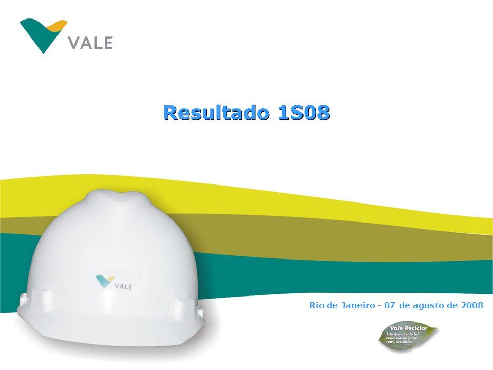 Resultado 1S08 Rio de Janeiro - 07 de agosto de 2008