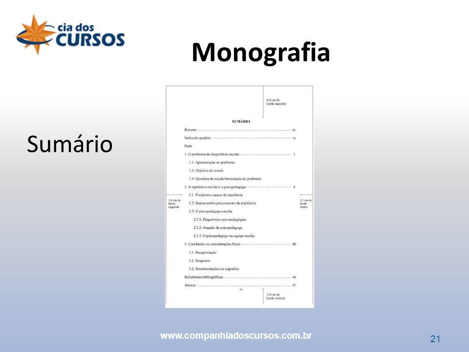 Monografia Sumário www.companhiadoscursos.com.br 21 21