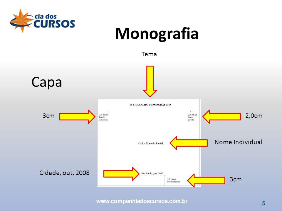 Monografia Capa Tema 3cm 2,0cm Nome Individual Cidade, out. 2008 3cm