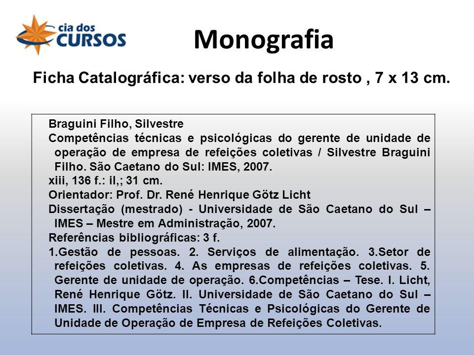 Monografia Ficha Catalográfica: verso da folha de rosto , 7 x 13 cm.