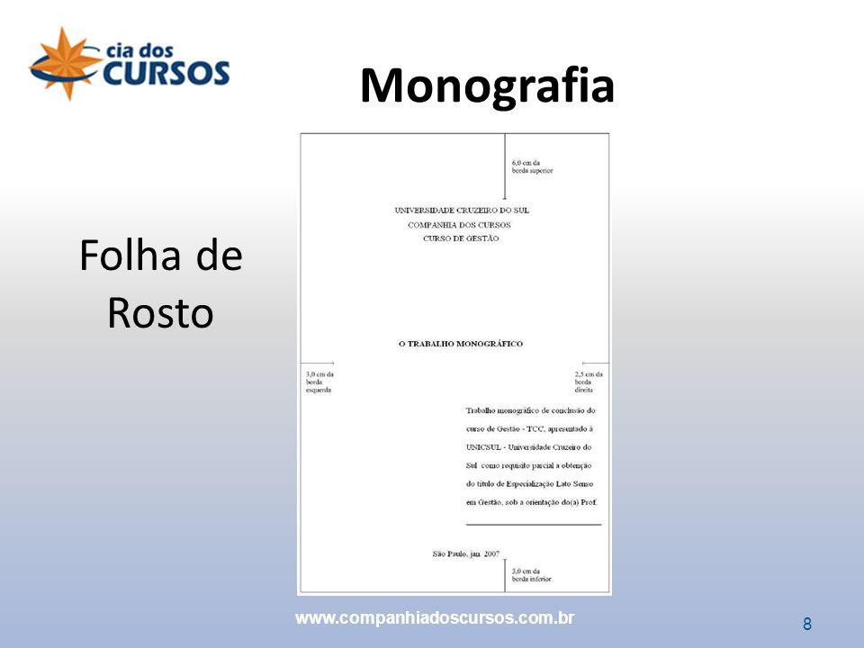 Monografia Folha de Rosto www.companhiadoscursos.com.br 8 8