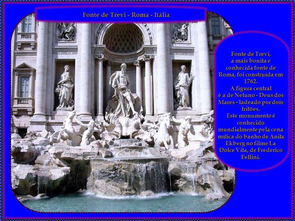 a mais bonita e conhecida fonte de Roma, foi construída em 1762.