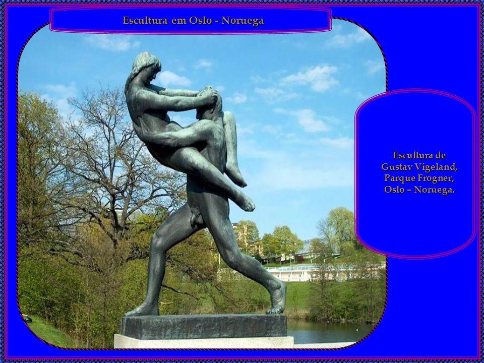 Escultura de Gustav Vigeland, Parque Frogner, Oslo – Noruega.