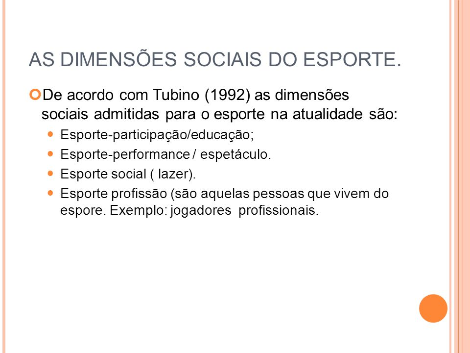 AS DIMENSÕES SOCIAIS DO ESPORTE.