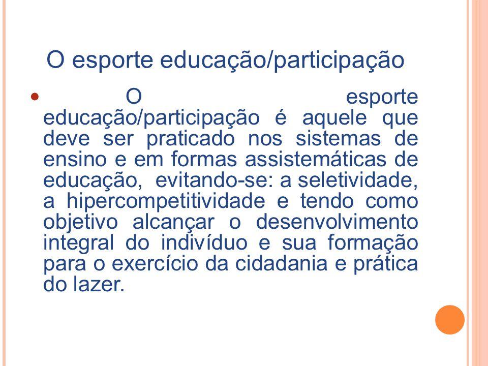 O esporte educação/participação