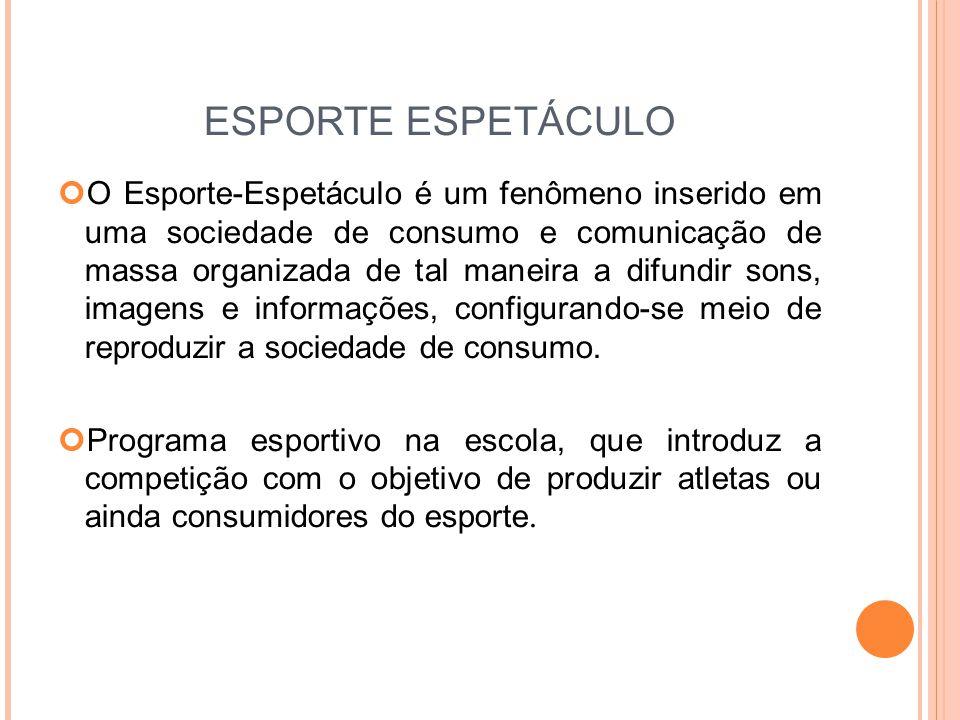 ESPORTE ESPETÁCULO