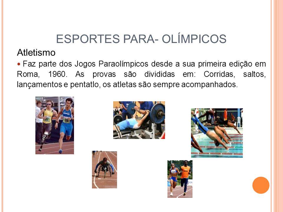 ESPORTES PARA- OLÍMPICOS
