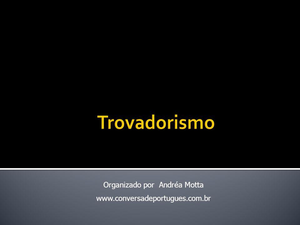 Organizado por Andréa Motta